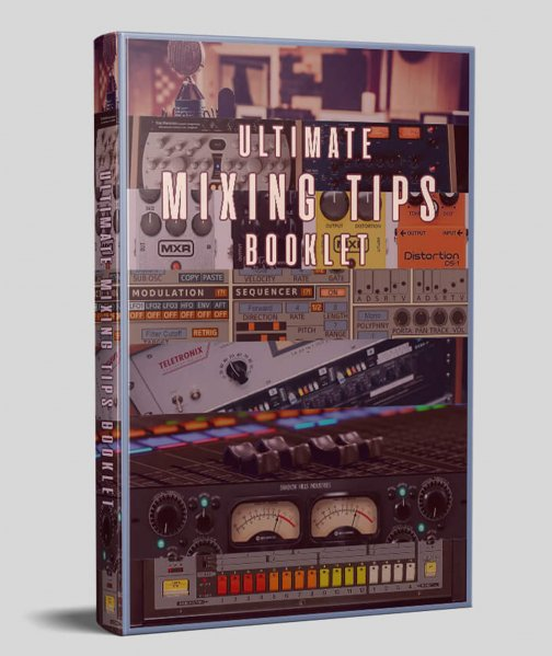 Ultimate Mixing Tips Booklet
