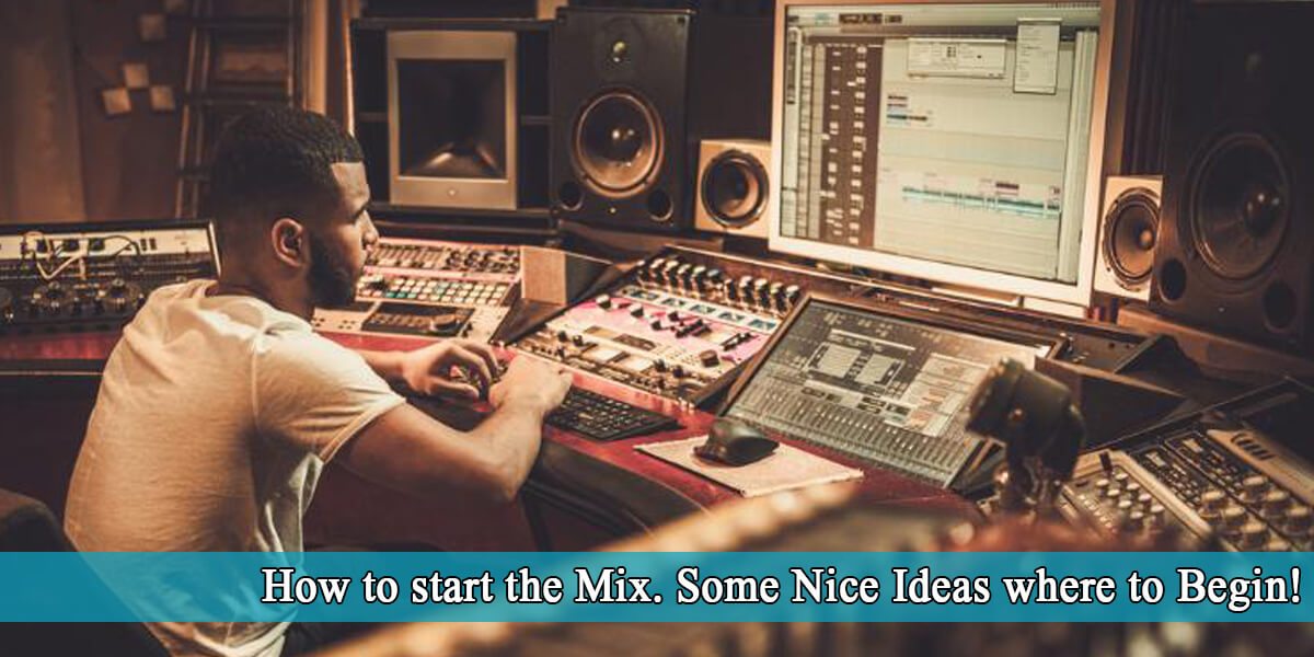 how to start the mix