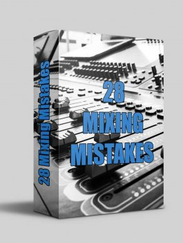 28 Mixing Mistakes