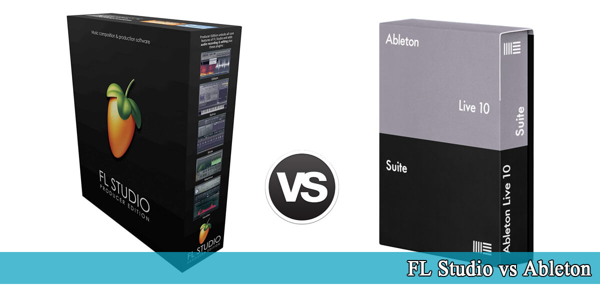 FL Studio vs Ableton