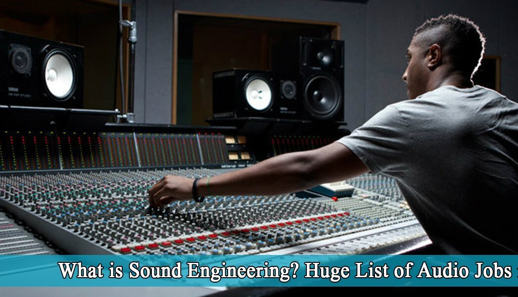 what is sound engineering