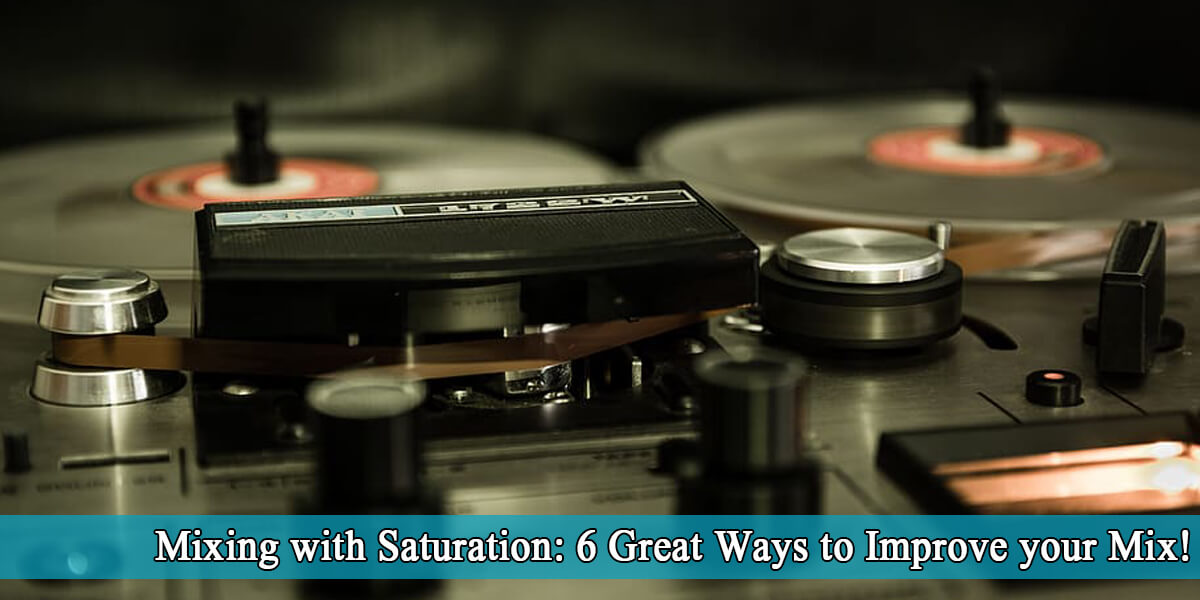 mixing with saturation