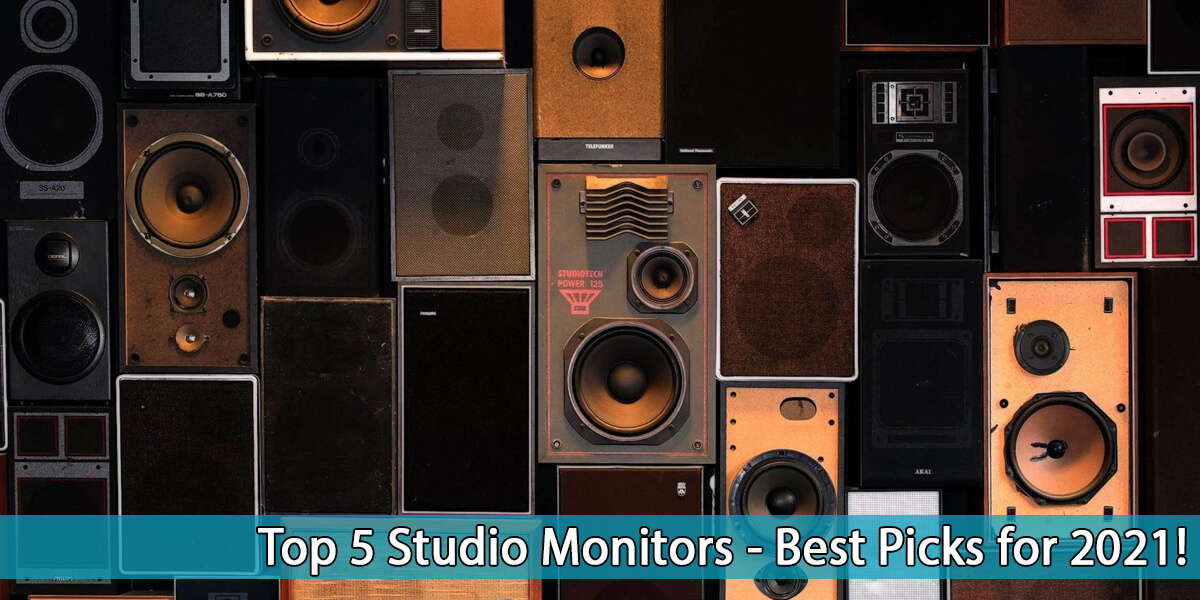 Read more about the article Top 5 Studio Monitors – Best Picks for 2021!