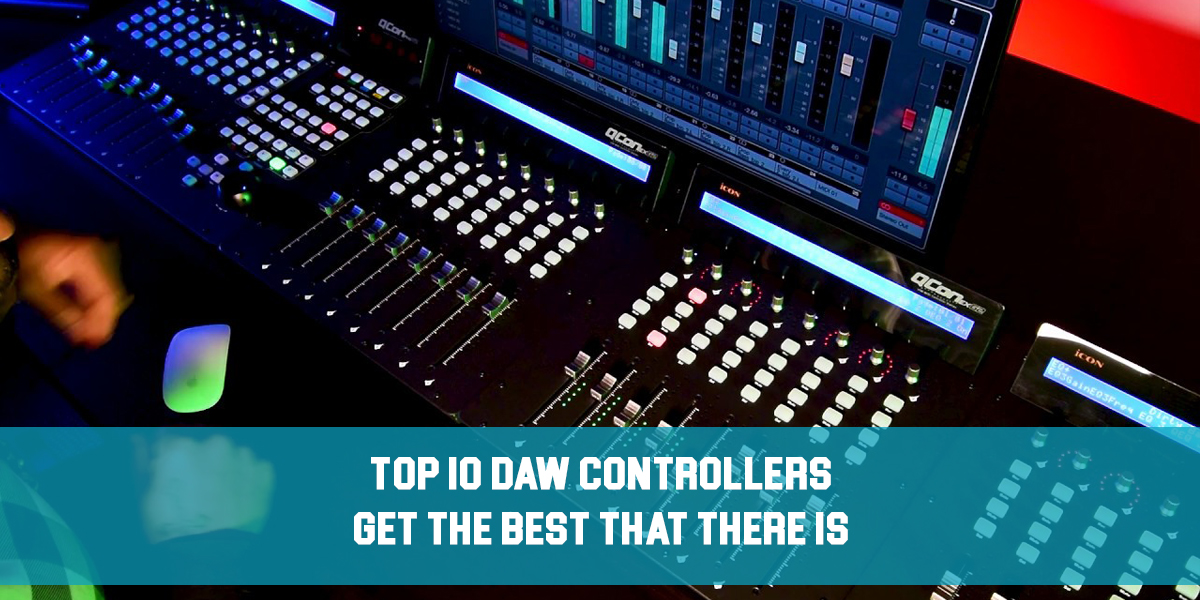 Top 10 DAW Controllers feat